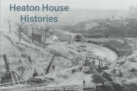 Heaton House Hstory culverting the Ouseburn